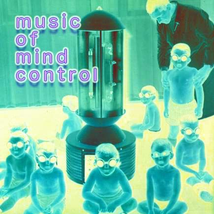 Music of Mind Control